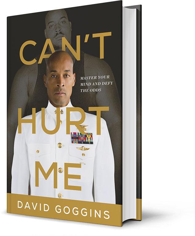 David Goggins Can't Hurt Me